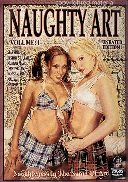 Naughty Art: Volume 1 - Unrated