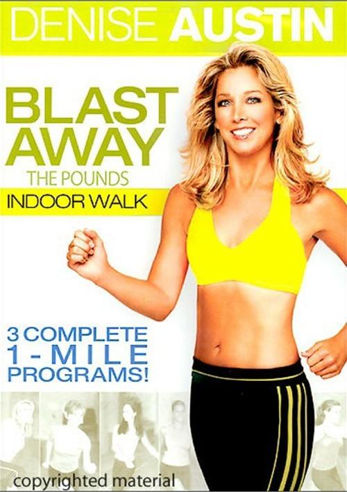 Denise Austin: Blast Away The Pounds Indoor Walk