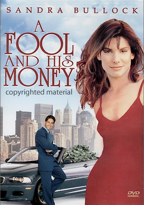 Fool And His Money, A