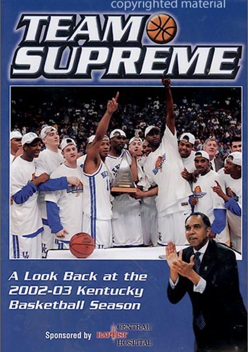 Kentucky 2002 - 2003 Team Supreme Highlights