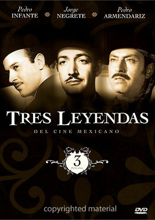 Tres Leyendas Del Cine Mexicano