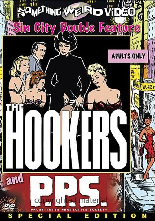 Hookers, The / P.P.S.: Prostitutes Protective Society (Double Feature)