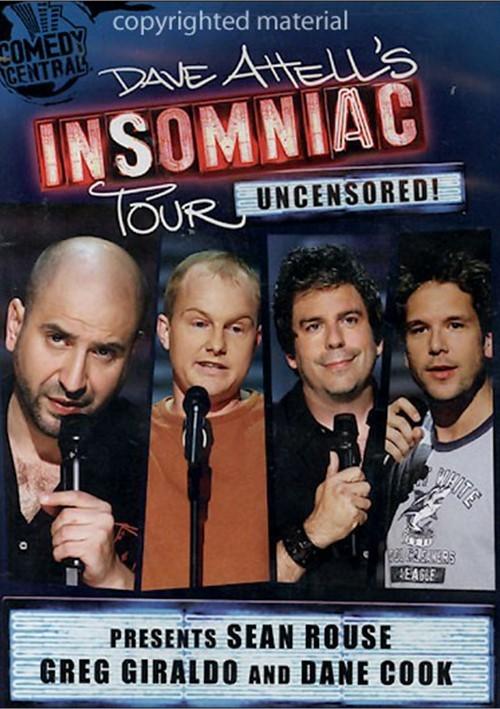 Dave Attell Insomniac Tour Presents: Sean Rouse, Greg Giraldo And Dane Cook