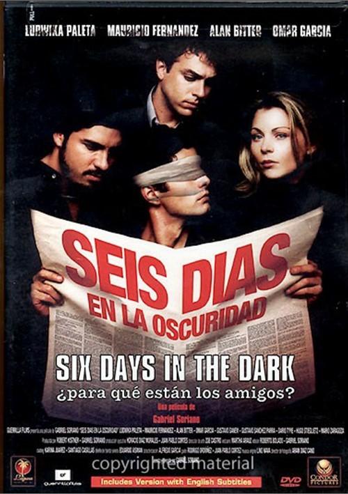 Seis Dias En La Oscuridad (Six Days in The Dark)