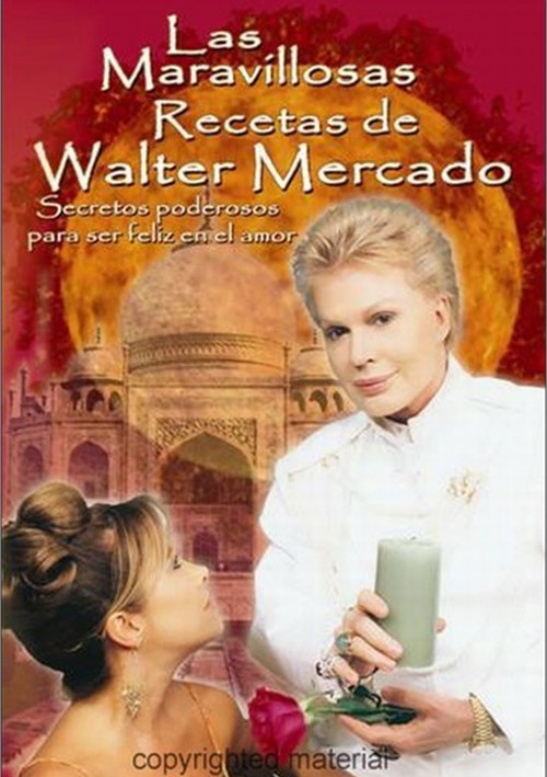 Las Maravillosas Recetas De Walter Mercado