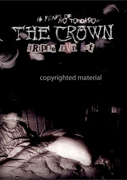 14 Years Of No Tomorrow: The Crown - Triple DVD Set