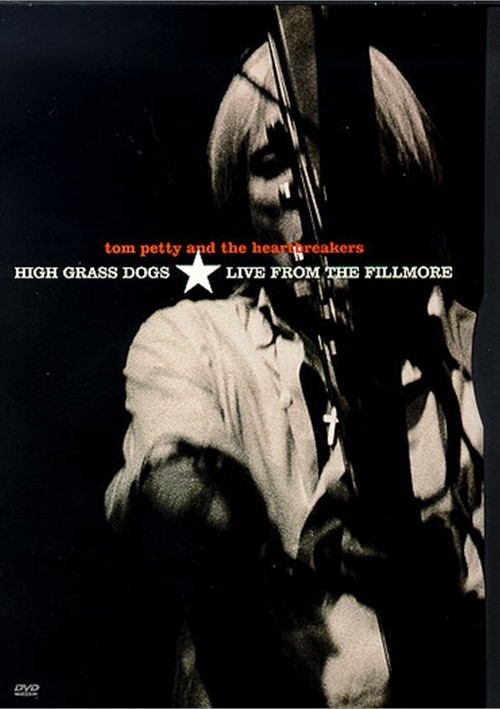 Tom Petty and the Heartbreakers: High Grass Dogs