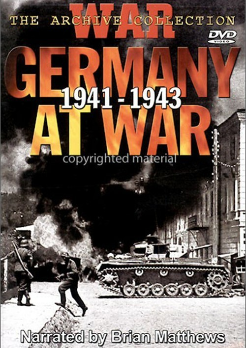 Germany At War 1941 - 1943