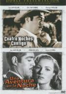 Cuatro Noches Contigo / Una Aventura En La Noche (Double Feature) Movie