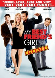 My Best Friends Girl: Unrated Movie