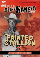 Best Of The Cliff Hanger Serials: Painted Stallion, The Movie