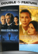 Meet Joe Black / Captain Corellis Mandolin (Double Feature) Movie