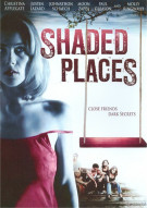 Shaded Places Movie
