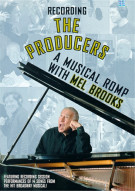 Recording The Producers: A Musical Romp With Mel Brooks Movie