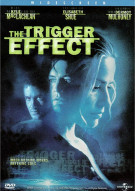 Trigger Effect, The Movie