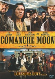 Comanche Moon: The Second Chapter In The Lonesome Dove Saga Movie