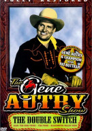 Gene Autry Show, The: The Double Switch Movie