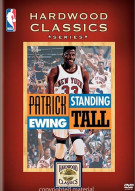 "NBA Hardwood Classics: Patrick Ewing ""Standing Tall"" Movie"