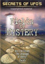 Secrets Of UFOs: Fields Of Mystery Movie