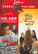 His & Her Christmas / Will You Merry Me? (Double Feature) Movie