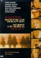 South Of Heaven West Of Hell Movie