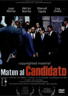 Maten Al Candidato Movie