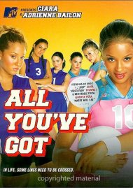 All Youve Got Movie