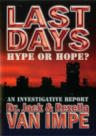 Last Days: Hype Or Hope? Movie
