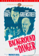 Background To Danger Movie