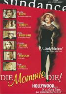 Die Mommie Die! Movie