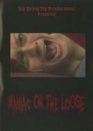Maniac On The Loose Movie