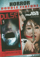 Pulse / Sick Nurses (Double Feature) Movie