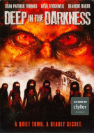 Deep In The Darkness Movie