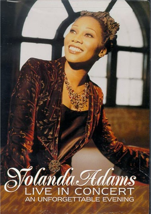 Yolanda Adams: Live In Concert - An Unforgettable Evening Movie