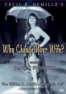 Why Change Your Wife? / Miss Lulu Bett Movie