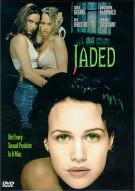 Jaded Movie