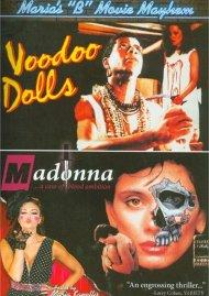 Marias B-Movie Mayhem: Voodoo Dolls / Madonna: A Case Of Blood Ambition Movie