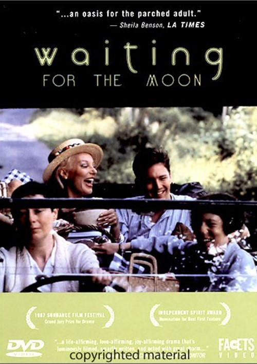 Waiting For The Moon Movie