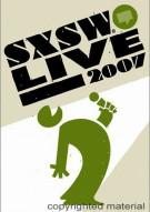 SXSW: Live 2007 Movie