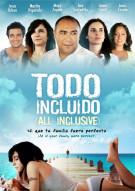 Todo Incluido (All Inclusive) Movie