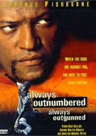 Always Outnumbered, Always Outgunned Movie