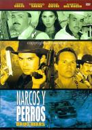 Narcos Y Perros (Drug Wars) Movie