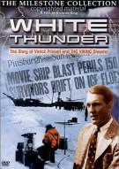 White Thunder Movie