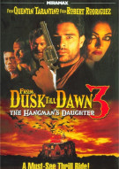 From Dusk Till Dawn 3: The Hangmans Daughter Movie