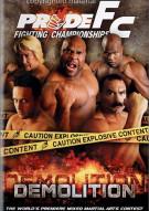 Pride FC: Demolition Movie