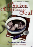 Chicken Soup For The Soul: Inspirational Stories To Touch The World Movie