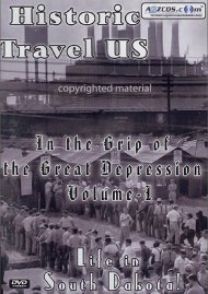 Historic Travel U.S.: In The Grip Of The Great Depression - Volume 1 Movie