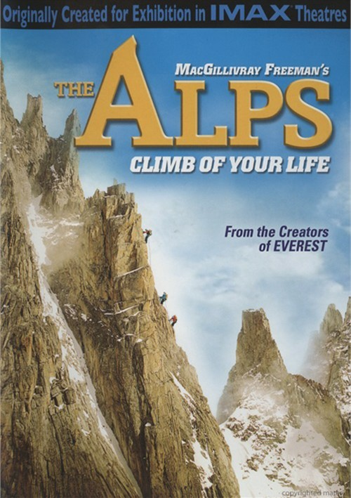 IMAX: The Alps - Climb Of Your Life Movie
