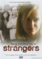 Kindness Of Strangers, The Movie