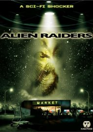 Alien Raiders Movie